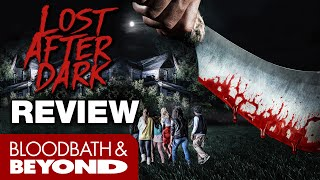 Lost After Dark  2014    Horror Movie Review