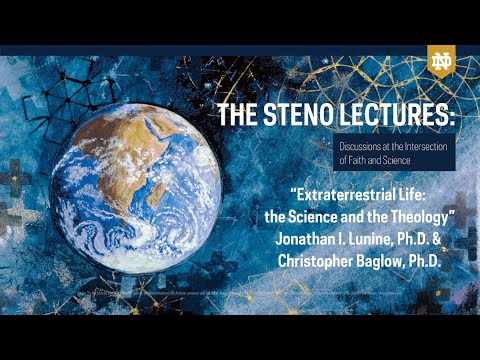 """The Steno Lectures: """"Extraterrestrial Life: The Science and the Theology"""""""