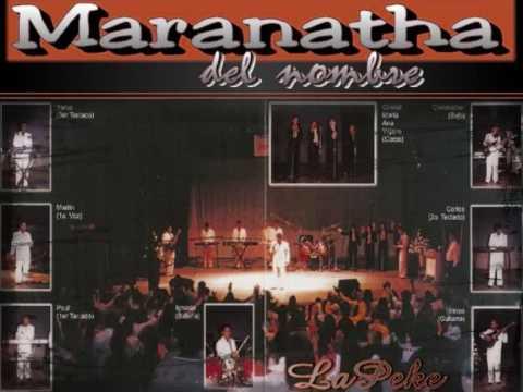 Maranatha Del Nombre me Hizo Pentecost