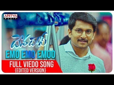 Video songs - Emo Emo Emoo Video Song(Edited Version)  Devadas Songs  Nagarjuna,Nani,Rashmika,Aakanksha Singh