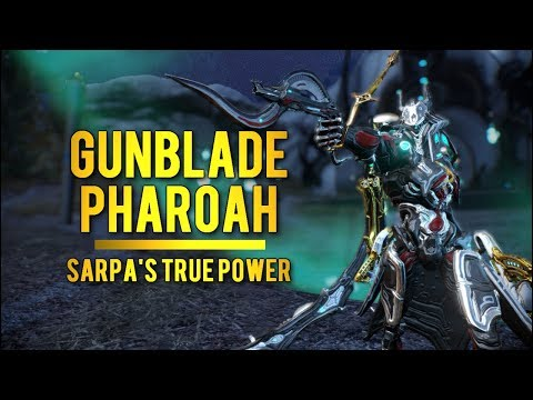 Warframe Gunblade Pharoah: Harnessing The True Power Of Sarpa!