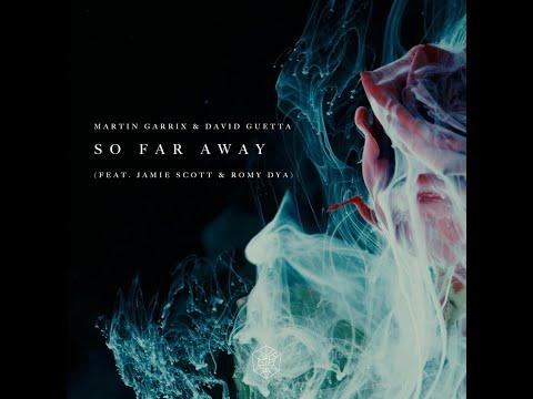 Martin Garrix & David Guetta - So Far Away (feat. Jamie Scott & Romy Dya) [Anxser Extended]
