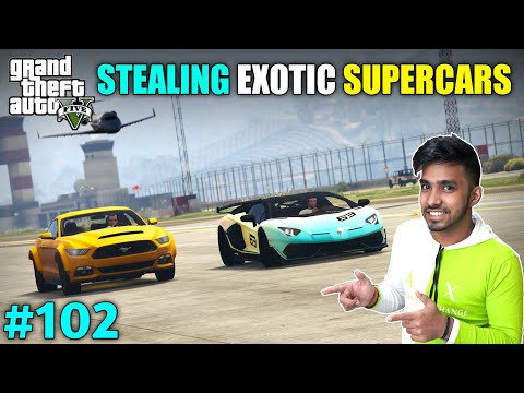 WE STOLE EXOTIC SUPERCARS FROM FIB | GTA V GAMEPLAY #102