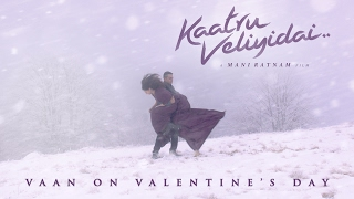 Vaan on Valentine's Day | Kaatru Veliyidai