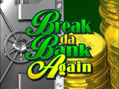 Break da Bank Again - HUGE MEGA BIG WIN!!