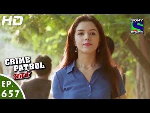 Crime-Patrol--क्राइम-पेट्रोल-सतर्क--Sanak-2--Episode-657--14th-May-2016