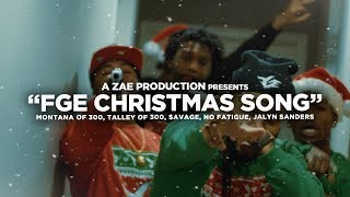"Montana Of 300 x $avage x TO3 x Jalyn Sanders x No Fatigue ""FGE CHRISTMAS SONG"""