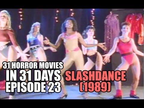 31 Horror Movies in 31 Days #23: SLASHDANCE (1989)