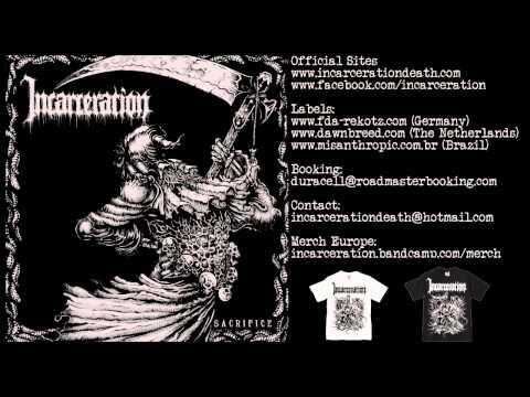 INCARCERATION - Sacrifice (FULL EP)