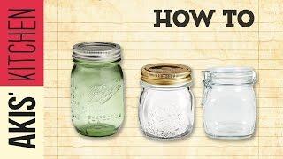 How to sterilize jars   Akis Kitchen by Akis Kitchen