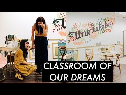 EMOTIONAL REVEAL OF MY DREAM CLASSROOM
