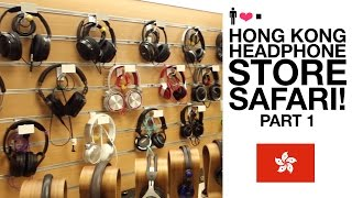 Video Hong Kong Headphone Store Safari! (Part 1) MP3, 3GP, MP4, WEBM, AVI, FLV Juli 2018