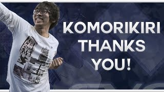 Komorikiri thanks you!