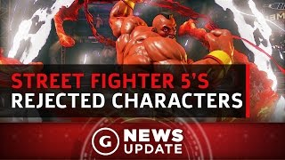 Street Fighter 5's Rejected Characters - GS News Update by GameSpot
