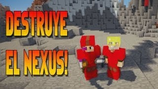 NUESTRO PRIMER NEXUS!! - Destruye El Nexus [Parte 2] c/ Vegetta y Luzu - MINECRAFT