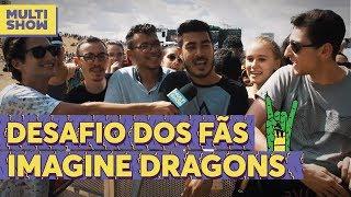 Desafio com os fãs de Imagine Dragons  | Bruno Bock | Lollapalooza 2018 | Música Multishow