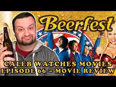 #66 - BEERFEST MOVIE REVIEW