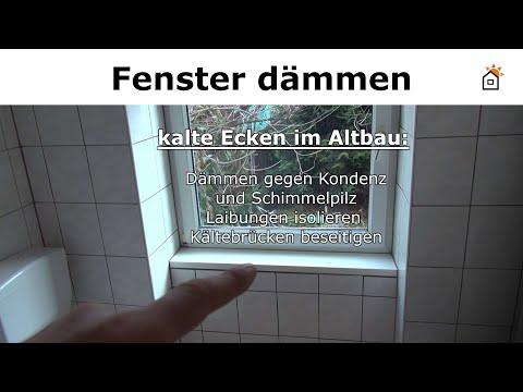 Fenster dämmen gegen Kondenz - Fensterlaibungen isoli ...
