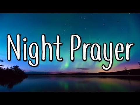 Good evening messages - Night Prayer - A Bedtime Prayer to Lord Jesus - Good Evening Prayer for Guidance