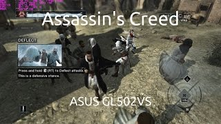 Gameplay of Assassin's Creed on the ASUS GL502VS running the nVidia GTX 1070.Captured with nVidia GeForce Experience.Twitter: https://twitter.com/IVIauriciusInstagram: https://www.instagram.com/IVIauriciusFacebook: https://www.facebook.com/IVIauriciusSteam: http://steamcommunity.com/id/IVIauriciusPatreon: https://www.patreon.com/IVIauriciusPayPal Donate: https://goo.gl/yvOyR1ASUS GL502VS Specs:Intel Core i7 6700HQ32GB 2133Mhz DDR4 RAM1TB Crucial MX300 m.2 SSD2TB Seagate 5400RPM HDDnVidia GTX 1070Settings:Max Settings1920x1080GSync Disabled
