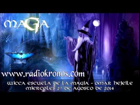 escuela de magia - Wicca - Escuela de la Magia - Omar Hejeile Web Wicca: http://www.wiccaescueladelamagia.com/ Radio Kronos: http://www.radiokronos.com Facebook: https://www.fa...