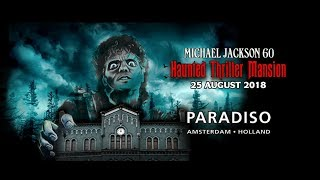 Michael Jackson 60: Haunted Thriller Mansion
