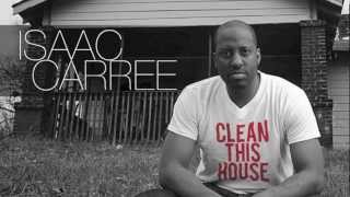 "OFFICIAL Isaac Carree - ""Clean This House"" (@isaaccarree) - YouTube"