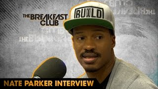 #TMPCheckout: Nate Parker Interview With The Breakfast Club