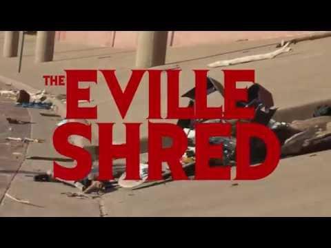 Eville Shred Intro - Killer Skate Park & Shop LLC