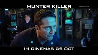 HUNTER KILLER (30s 'Threat' TV Spot) :: IN CINEMAS 25 OCTOBER 2018 (SG)