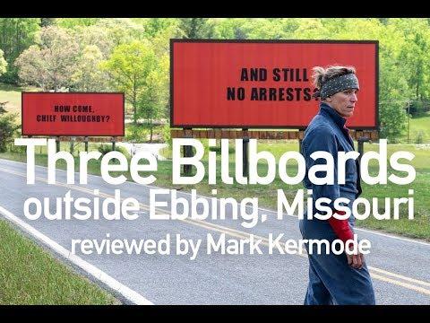 Three Billboards Outside Ebbing, Missouri reviewed by Mark Kermode
