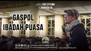 Video Gaspol Ibadah Puasa - Ust. Evie Effendi MP3, 3GP, MP4, WEBM, AVI, FLV Juni 2018
