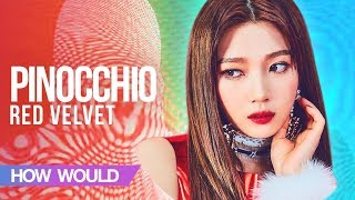 How Would RED VELVET Sing - Pinocchio by FROMIS_9 (Line Distribution)