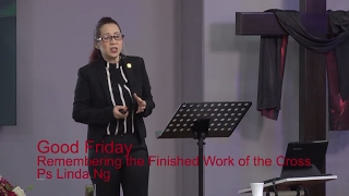 Good Friday - Remembering the Finished Work of the Cross