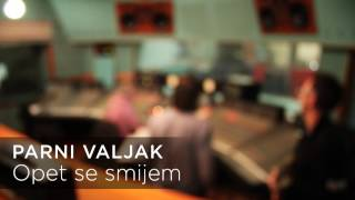 Studio RSL is once again the host for PARNI VALJAK