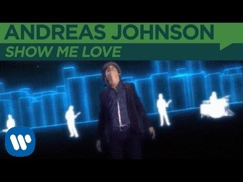 Andreas Johnson - Show Me Love