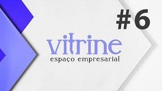 Vitrine - Espaço Empresarial