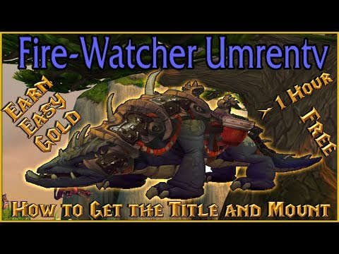 100k For Mount + Title?? Not ANYMORE! FREE Fire-Watcher Title and Ashhide Mushan Beast Mount in 1h. (видео)