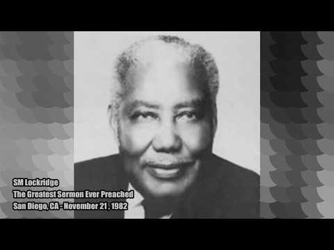 Greatest Sermon Ever Preached - SM Lockridge - Sermon Jam