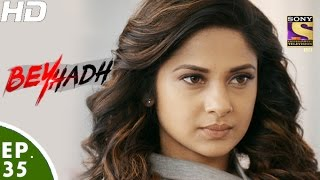 Video Beyhadh - बेहद - Episode 35 - 28th November, 2016 MP3, 3GP, MP4, WEBM, AVI, FLV Oktober 2017