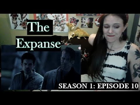 The Expanse Season 1 Episode 10 Review and Reaction!