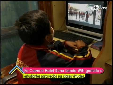 En Cuenca Hotel Kuna brinda Wifi gratuito a estudiantes para recibir sus clases virtuales