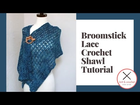 Crochet Ever After : Broomstick Lace Shawl - Crochet Ever After