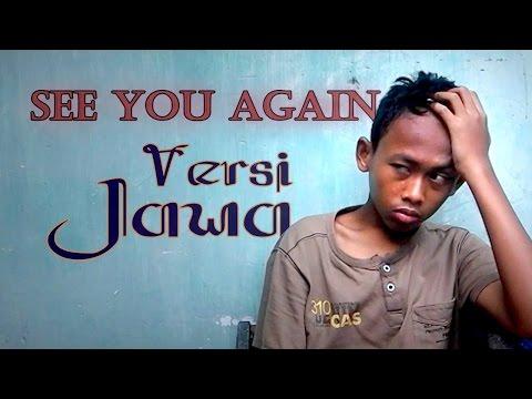 See You Again - Javanese version (Nelongso)