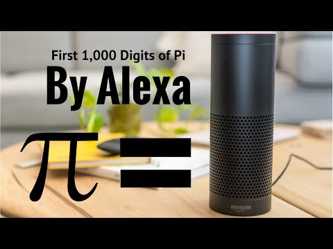 Alexa says the first 1000 digits of Pi (Hilarious)