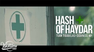 Video Tuan Tigabelas x Sickness MP - Hash of Haydar MP3, 3GP, MP4, WEBM, AVI, FLV Desember 2018