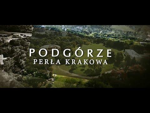 Podgórze – Perła Krakowa