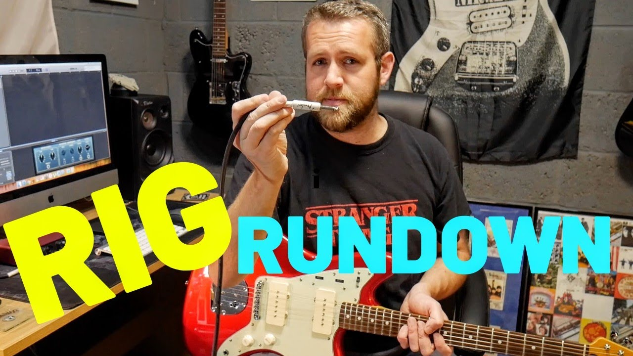 RIG RUNDOWN Guitar Gear I Use For Recording Youtube Videos