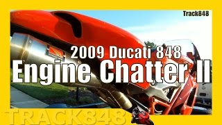 5. 2009 Ducati 848 Engine Chatter II