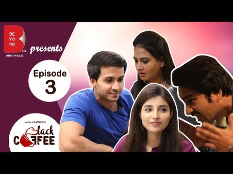 Beyond Originals | webseries | Black Coffee - 2017 | EP3 - Heart attack | Harshita & Param
